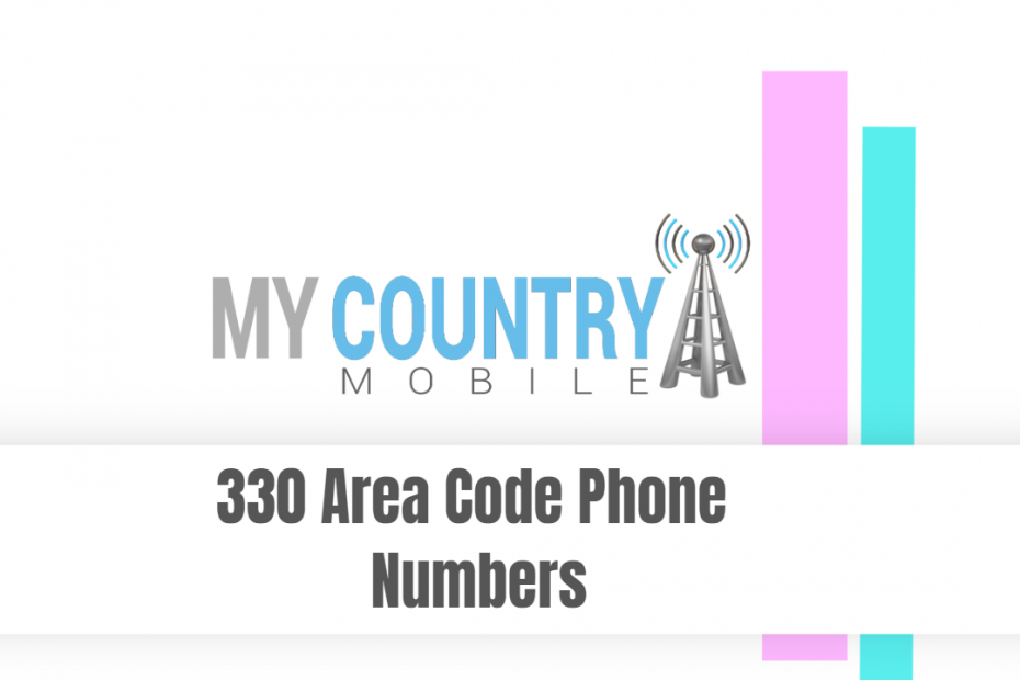 330 Area Code Phone Numbers - My Country Mobile